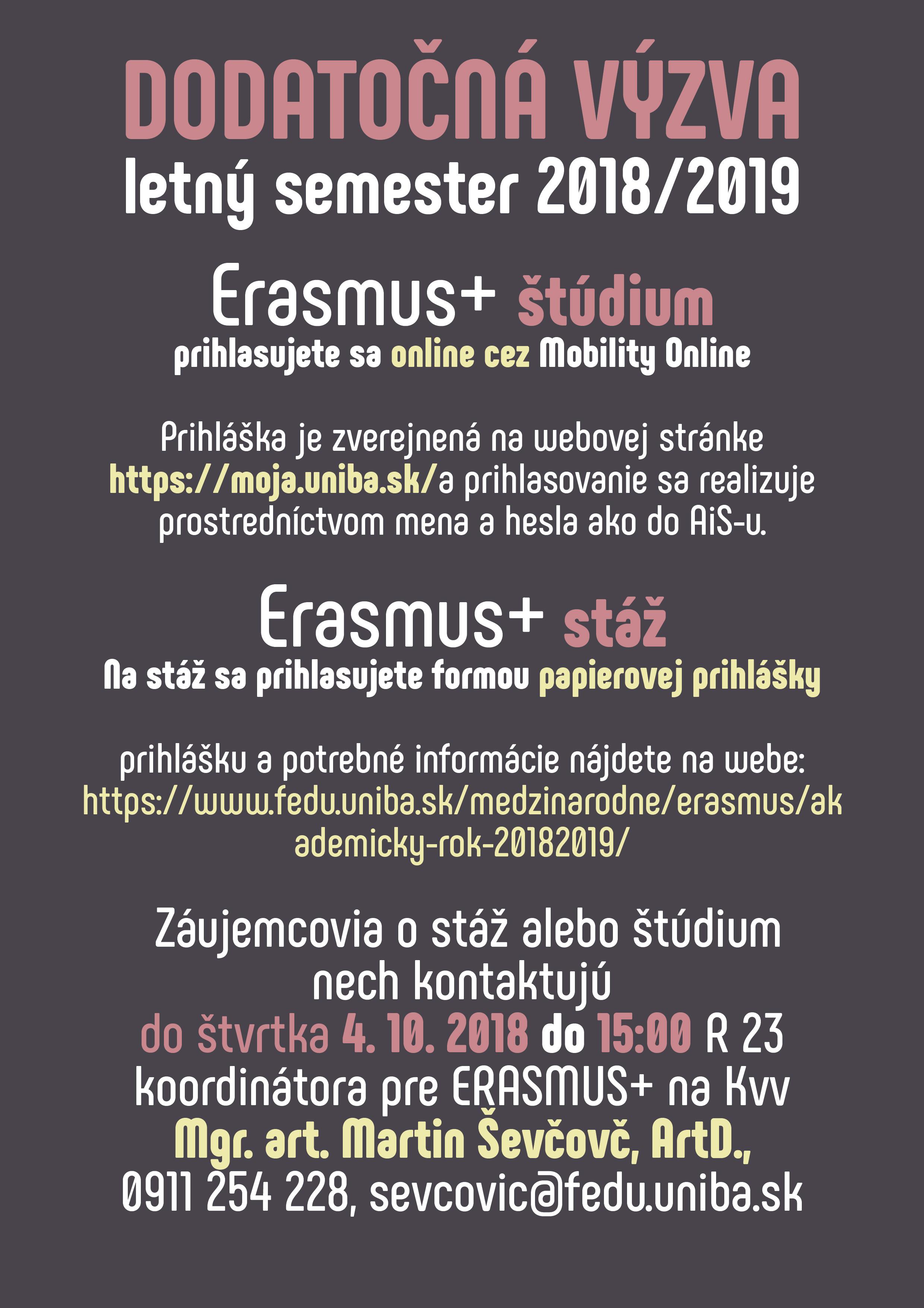 2fc5e247d6bf DODATOČNÁ VÝZVA letný semester 2018 2019 Erasmus+ štúdium a stáž